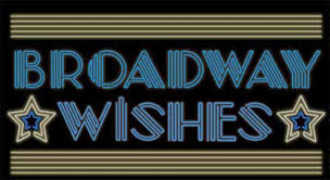 Check Out Broadway Wishes